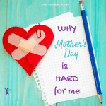 Why Mother's Day Is Hard For Me