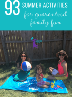 93 Summer Activities For Guaranteed Family Fun