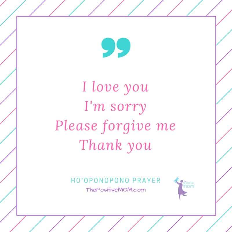 Ho'Oponopono prayer - I love you, I'm sorry, Please forgive me, Thank you!