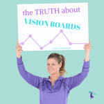 The Truth About Vision Boards ~ Do they actually work?