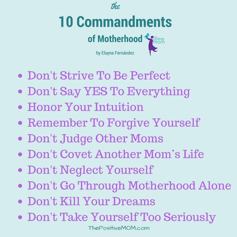 The Ten Commandments of Motherhood - by Elayna Fernandez ~ The Positive MOM