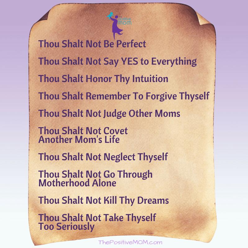 The Ten Commandments Of Motherhood ~ by Elayna Fernandez ~ The Positive MOM