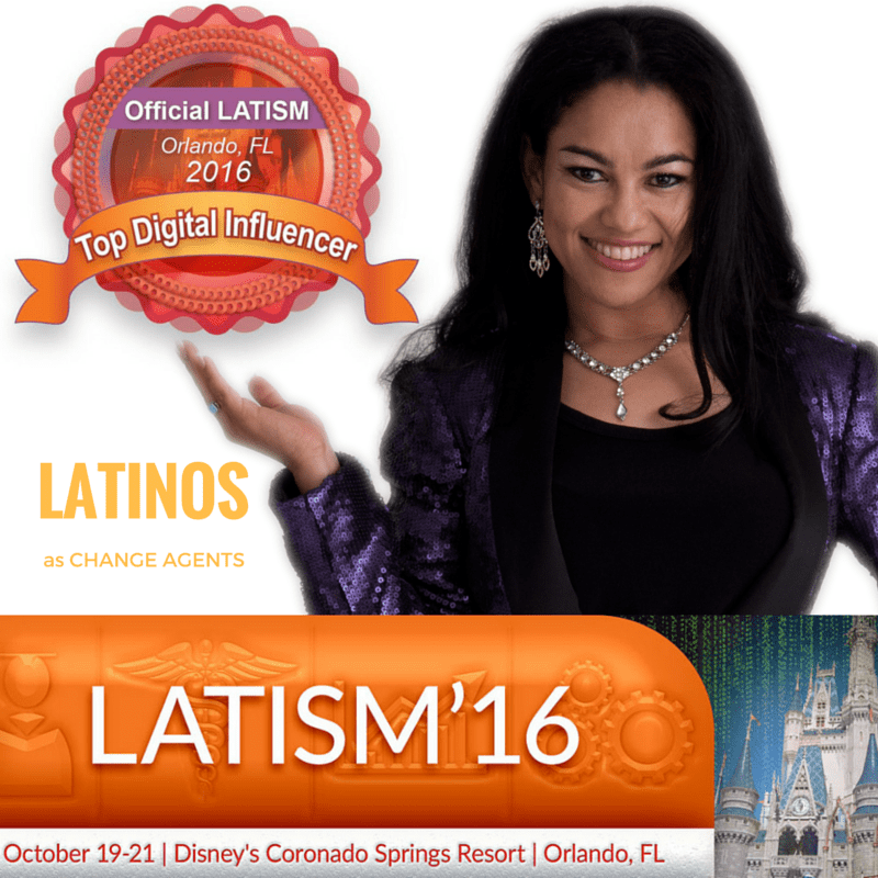 Recognized as a Latina Change Agent and Top Digital Influencer in USA - 2016