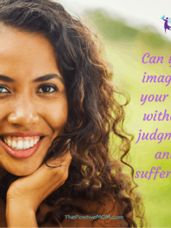 Can you imagine your life without judgment and suffering? Here's one quick way to set yourself free!