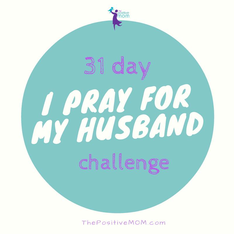 I pray for my husband challenge | Elayna Fernandez ~ The Positive MOM
