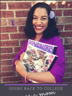 Going back to college as a mom | Elayna Fernandez ~ The Positive MOM