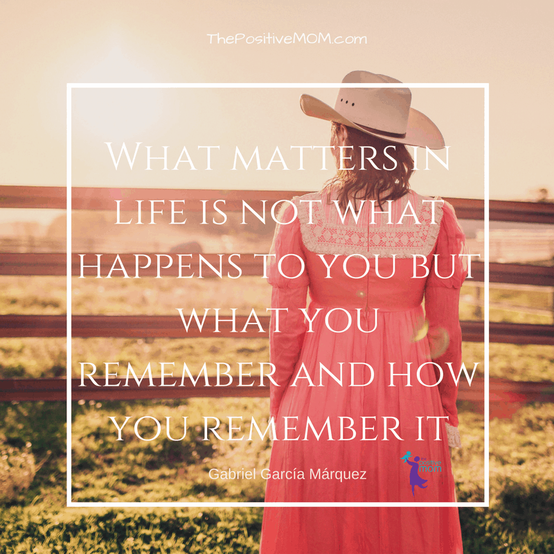 What matters in life is not what happens to you but what you remember and how you remember it. Gabo quote