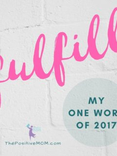 My ONE WORD of the year: Fulfill [2017]