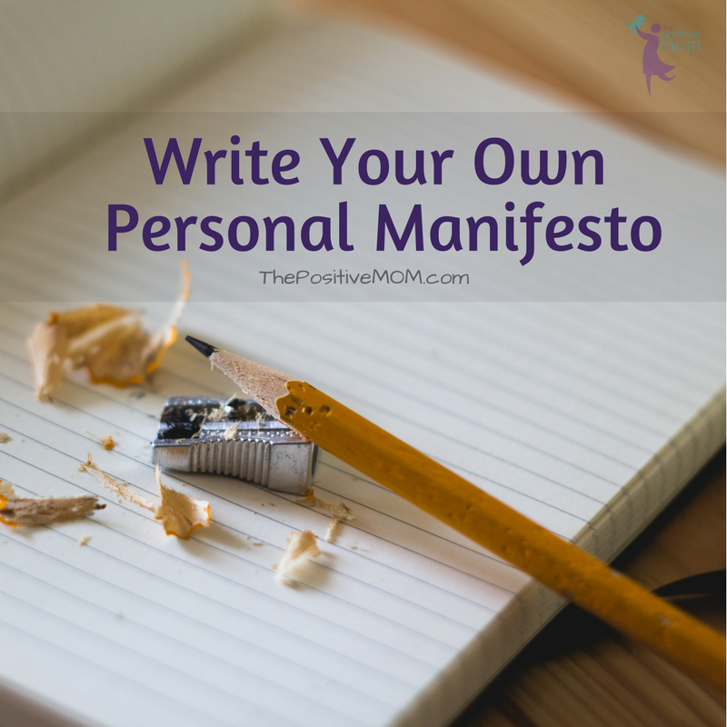Learn how to write your personal manifesto | Elayna Fernandez ~ The Positive MOM