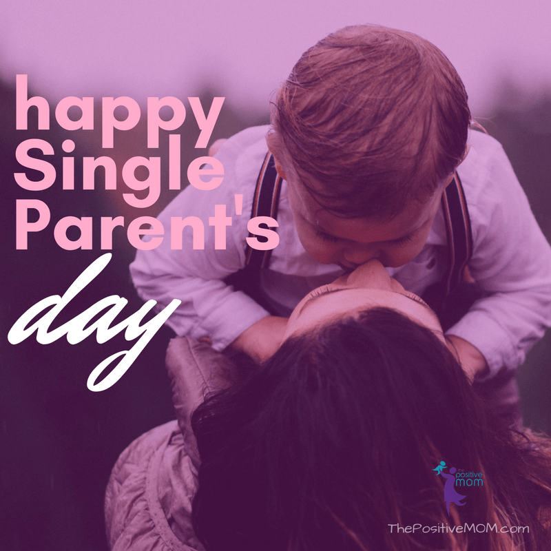 Happy Single Parents Day Single Mom