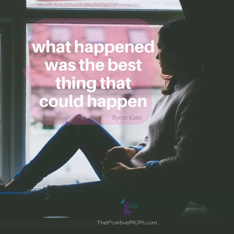 What happened was the best thing that could happen. | Elayna Fernandez ~ The Positive MOM