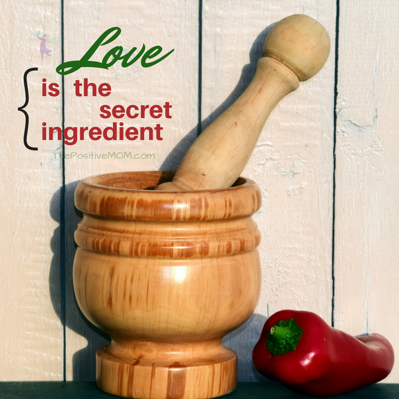 Love is the secret ingredient | Elayna Fernandez ~ The Positive MOM