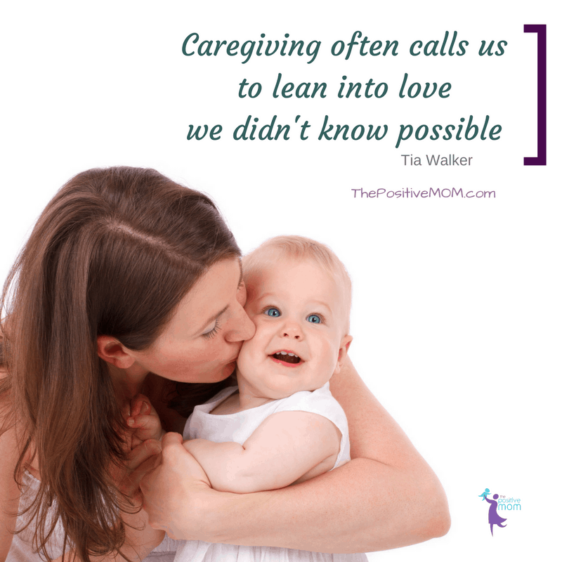 Caregiving quote for caregivers: Caregiving often calls us to lean into love  we didn't know possible. Tia Walker quote