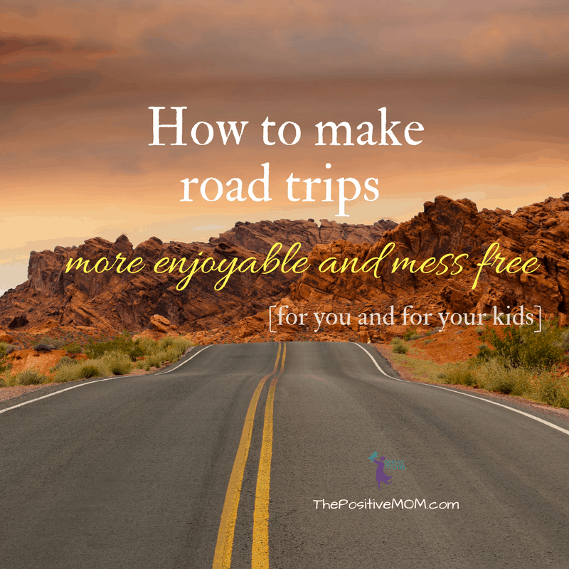 How to make road trips more enjoyable and mess free for you and for your kids