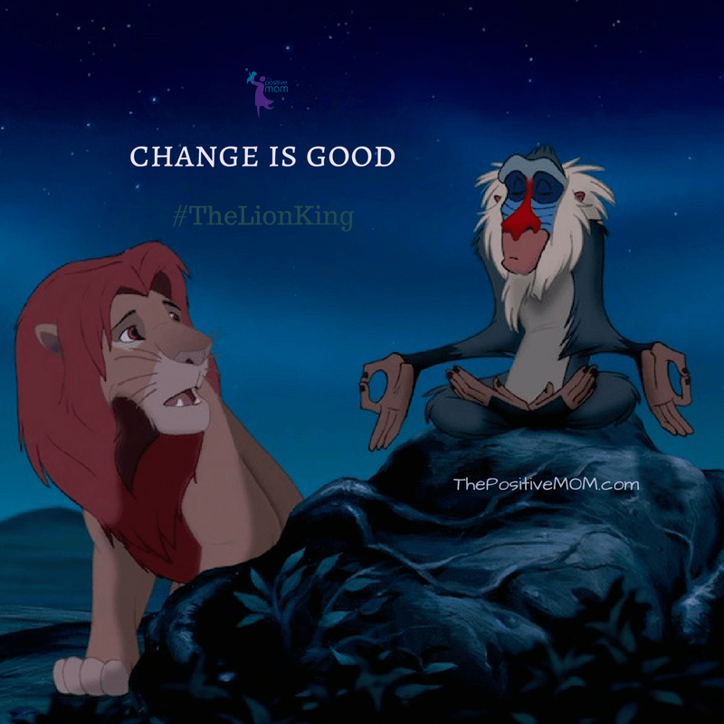 Change is good - The Lion King quote