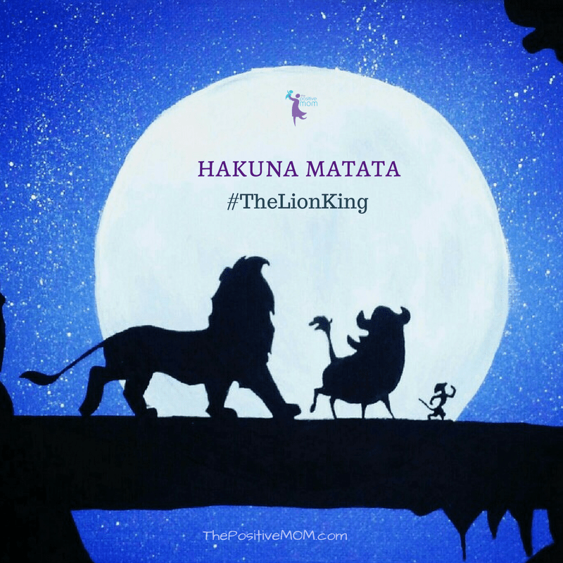 Hakuna Matata - The Lion King quote