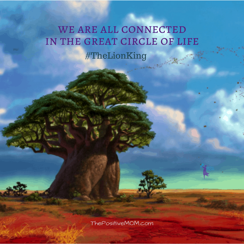 """We are all connected in the great circle of life."" ~ Mufasa  (James Earl Jones) ~ The Lion King quote"