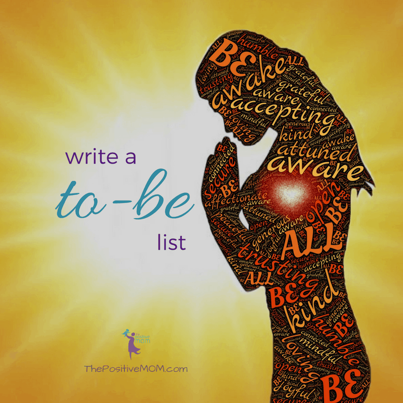 Write a To Be list - Elayna Fernandez ~ The Positive