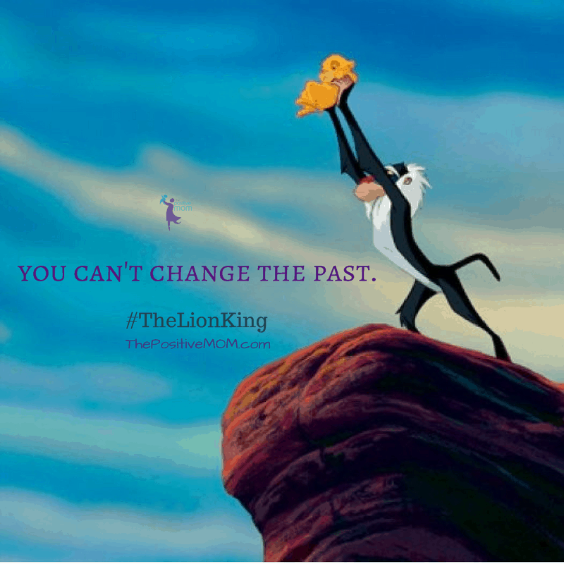 """You can't change the past."" ~ Simba (Matthew Broderick) ~ The Lion King quotes"