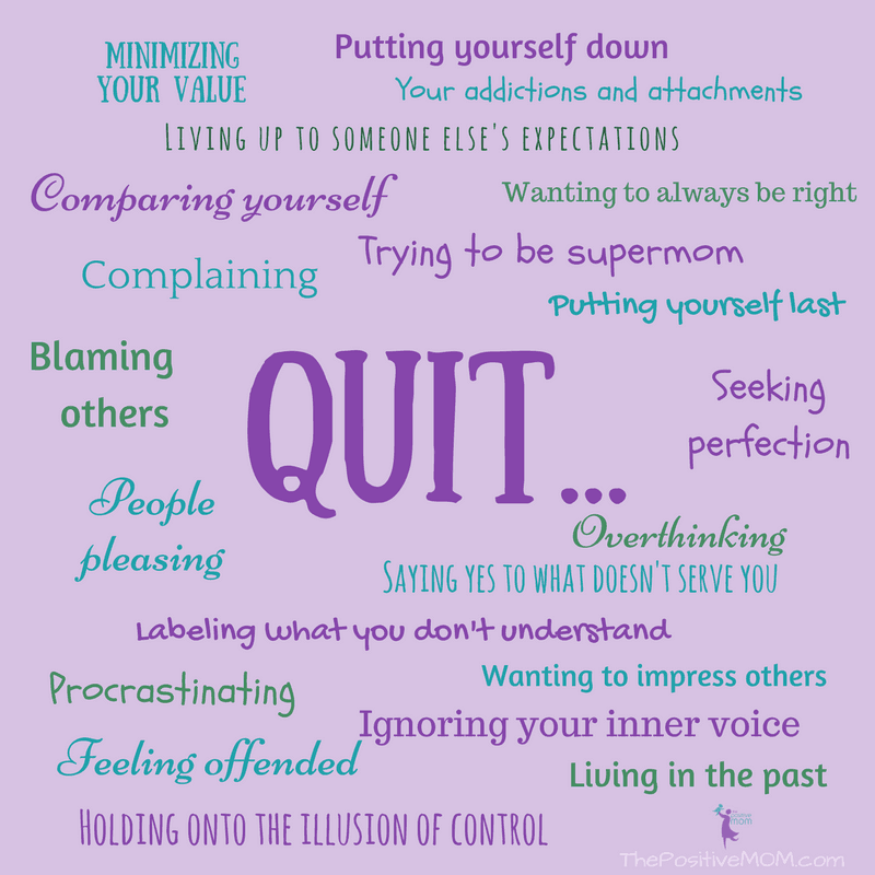 Just QUIT and BE Happy!   Elayna Fernandez ~ The Positive MOM