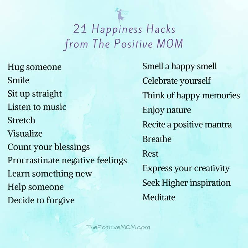 21 Happiness Hacks from The Positive MOM