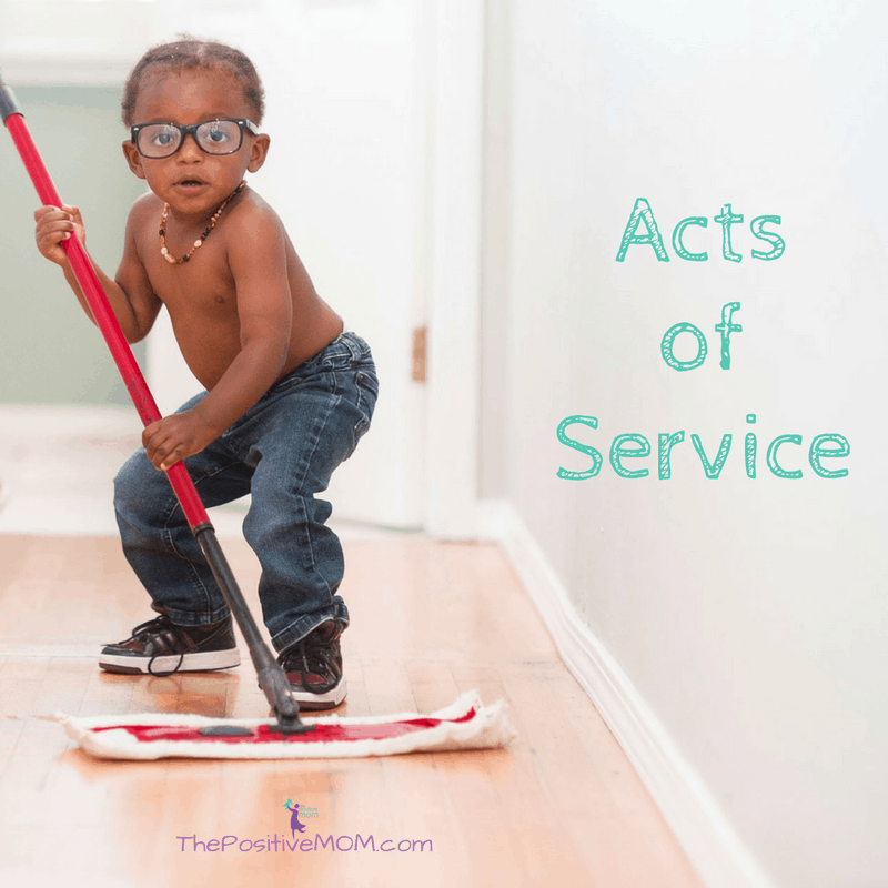 The 5 Love Languages - Acts of Service - The Positive MOM