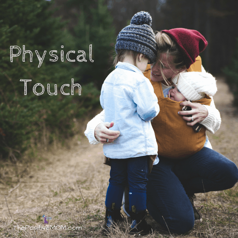 The 5 Love Languages - Physical Touch - The Positive MOM