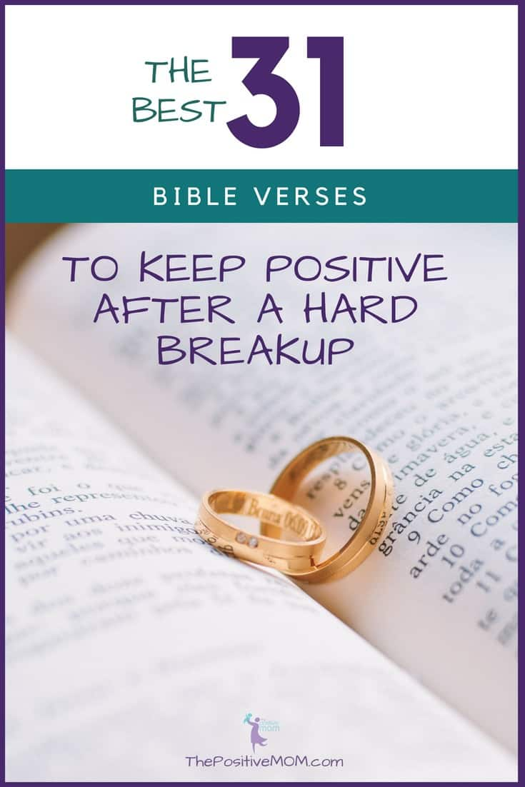 The Best 31 Bible Verses To Keep Positive After A Hard Breakup