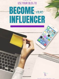How To Use Your Blog To Become A Digital Influencer