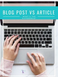 What Is the Difference Between a Blog Post and an Article?