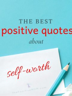 The best positive quotes about self-worth