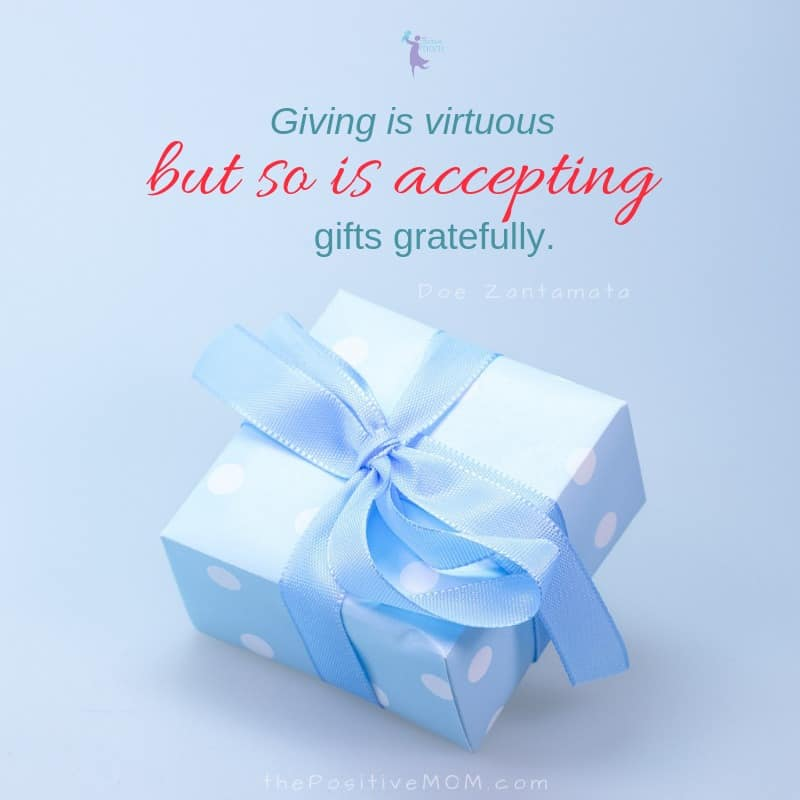Giving is virtuous, but so is accepting gifts gratefully - Doe Zantamata