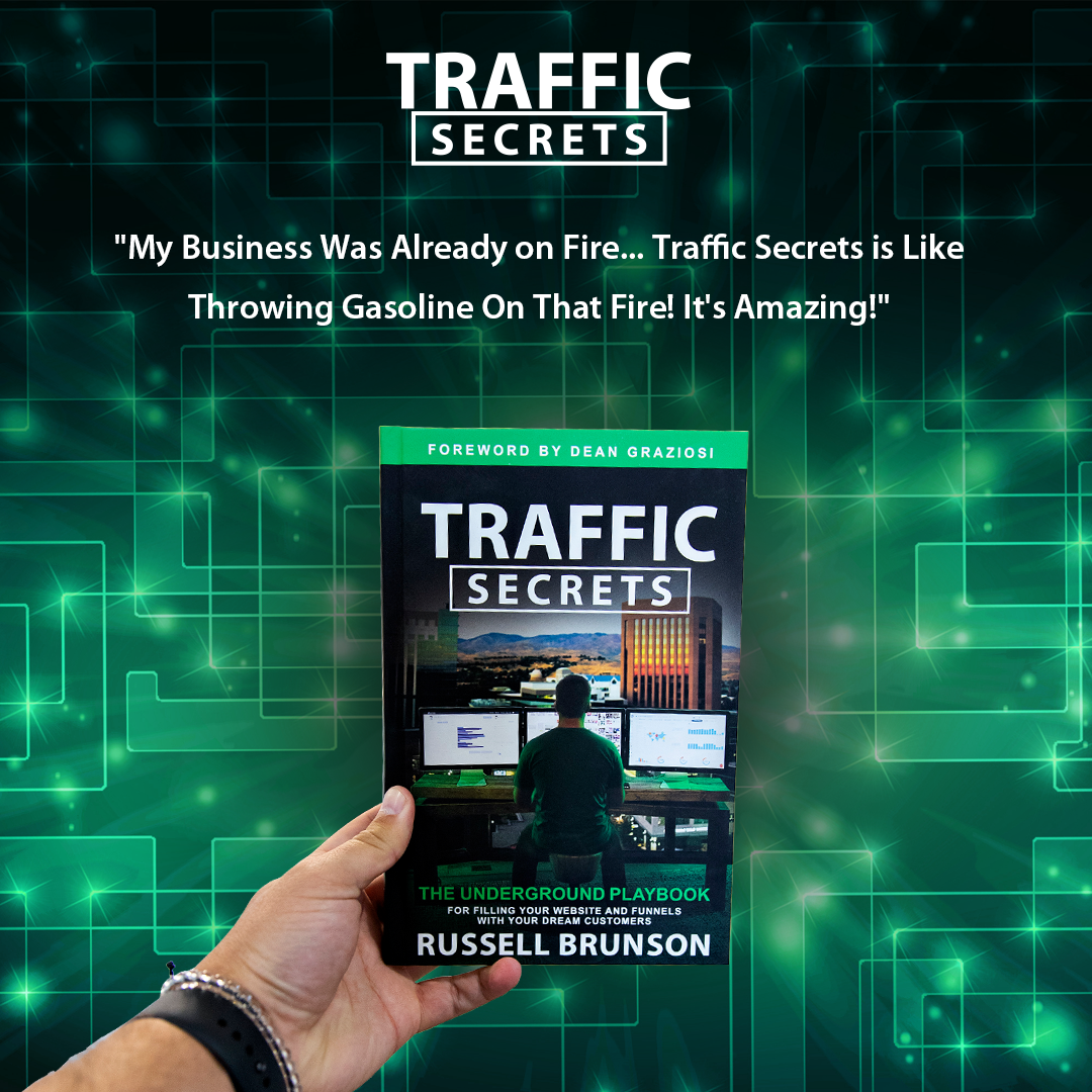 Traffic Secrets: The Underground Playbook for Filling Your Websites and Funnels with Your Dream Customers - Traffic Secrets Challenge