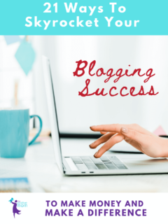 21 ways to skyrocket your blogging success