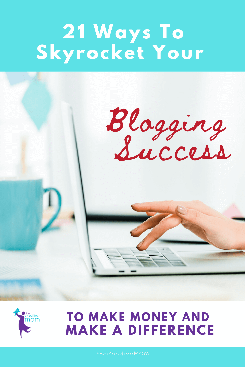 Learn 21 Ways To Skyrocket Your Blogging Success 6