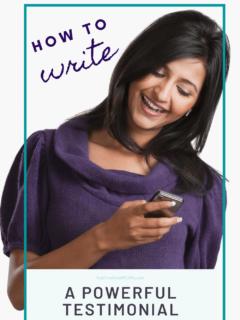 Learn how to write a powerful testimonial