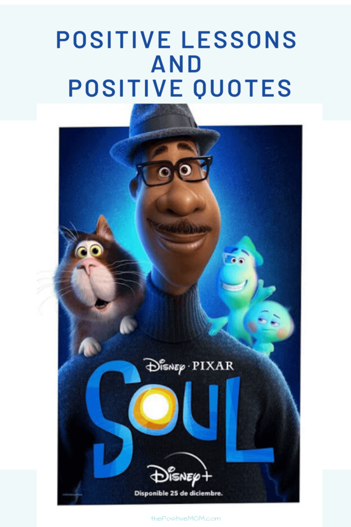 Positive Lessons and Positive Quotes From Disney Pixar SOUL