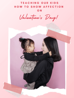 Teaching Our Kids To Show Affection On Valentines Day