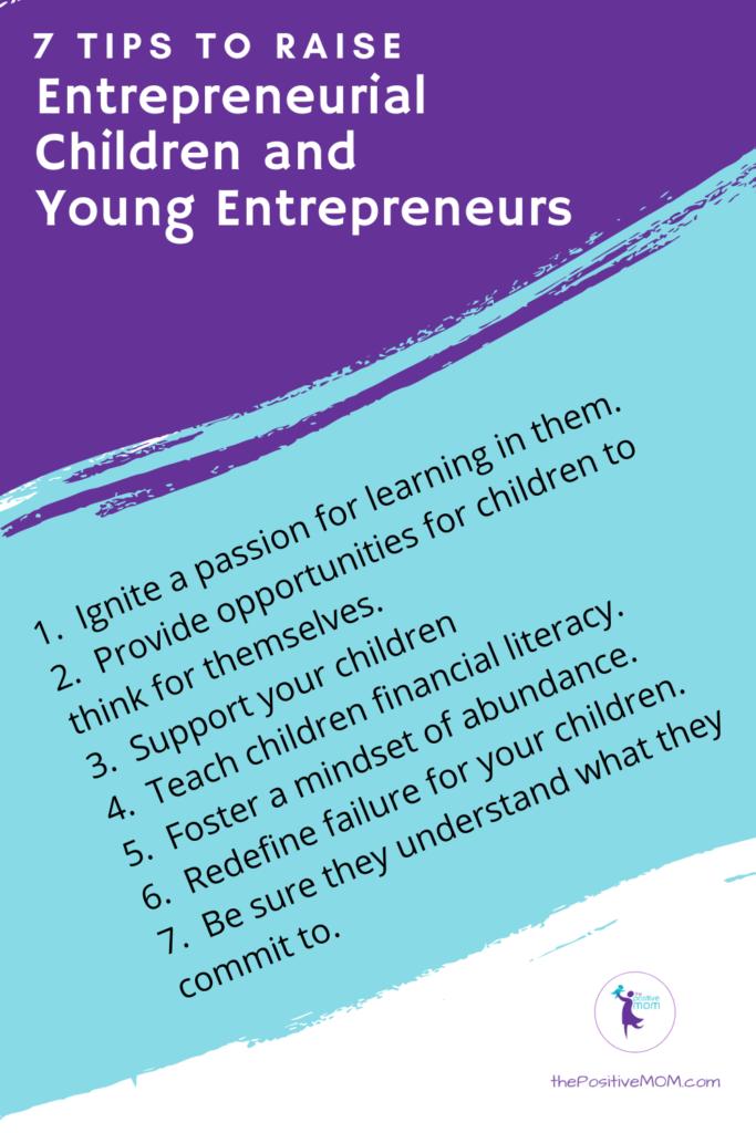 7 tips to raise entrepreneurial children and young entrepreneurs