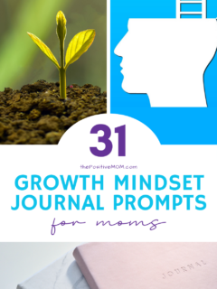31 Growth Mindset Journal Prompts To Help You Become A More Positive Mom