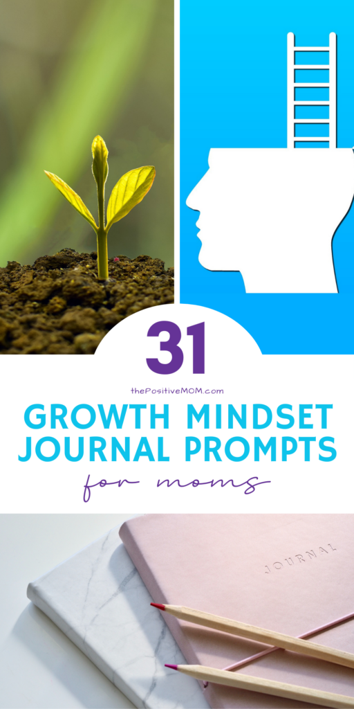 Growth Mindset Journal Prompts To Become A Positive Mom
