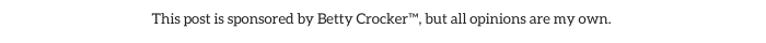 Betty Crocker disclosure